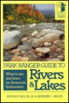 Park Ranger Guide to Rivers & Lakes