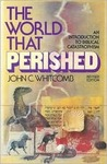 The World That Perished by John C. Whitcomb