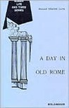 Day in Old Rome
