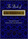 The Book of Excellence: 236 Habits of Successful Salespeople