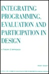 Integrating Programming, Evaluation and Participation in Design: A Theory Z Approach (Ethnoscapes)
