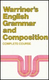 Warriner's English Grammar and Composition by John E. Warriner