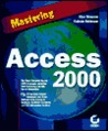 Mastering Access 2000 [With CDROM]