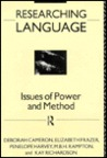Researching Language: Issues of Power and Method