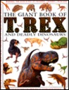 T.Rex and Deadly Dinosaurs