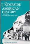 The Underside of American History, Volume II by Thomas R. Frazier