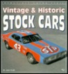 Vintage & Historic Stock Cars (Enthusiast Color Series)