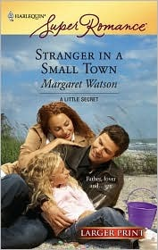 Stranger in a Small Town by Margaret Watson