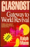 Glasnost: Gateway to World Revival