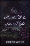 In the Wake of the Night