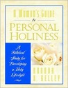 A Woman's Guide to Personal Holiness: A Biblical Study for Developing a Holy Lifestyle