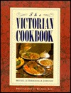 The Victorian Cookbook by Michelle Berriedale-Johnson