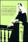 The Selected Letters of Lidian Jackson Emerson
