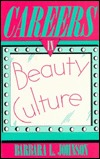 Careers in Beauty Culture