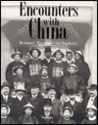 Encounters with China: Merchants, Missionaries, and
