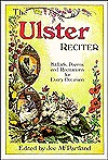 Ulster Reciter: Ballads, Poems and Recitations for Every Occasion