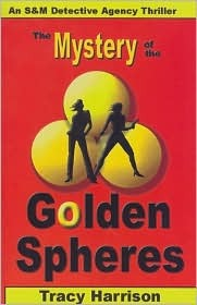 The Mystery of the Golden Spheres