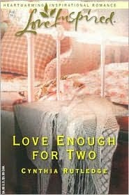 Love Enough for Two by Cynthia Rutledge
