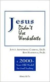 Jesus Didn't Use Worksheets: A 2000-Year-Old Model for Good Teaching