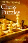 200 Intriguing Chess Puzzles