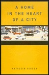 A Home in the Heart of the City by Kathleen Hirsch