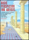 Basic Perspectives for Artists: A Guide to the Creative Use of Perspective in Drawing, Painting, and Design