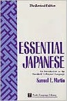 Essential Japanese: An Introduction to the Standard Colloquial Language