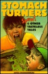 Spew! & Other Tasteless Tales (Stomach Turners)