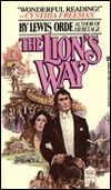 The Lion's Way by J. Orde