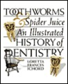 Toothworms & Spider Juice