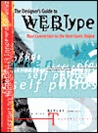 The Designer's Guide to Webtype: Your Connection to the Best Fonts Online