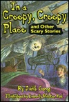 In a Creepy, Creepy Place: and other stories