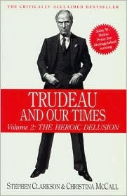 Trudeau and Our Times: Volume 2