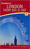 Frommer's London from $95 a Day (10th Edition)