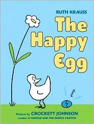 The Happy Egg by Ruth Krauss