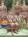 The Australian Army: A History Of Its Organisation 1901 2001