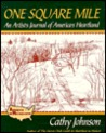 One Square Mile: An Artist's Journal of America's Heartland
