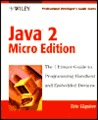 Java 2 Micro Edition: Professional Developer's Guide [With CDROM]