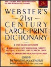 Webster's 21st Century Large Print Dictionary (21st Century Reference)