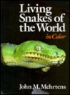 Living Snakes of the World: In Color