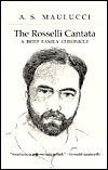 The Rosselli Cantata by Anthony S. Maulucci