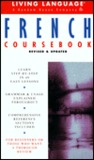 Basic French Coursebook: Revised and Updated (LL(R) Complete Basic Courses)