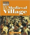 Life in a Medieval Village (Way People Live)