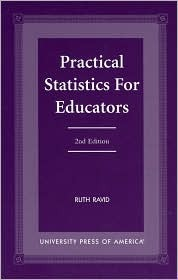 Practical Statistics For Educators by Ruth Ravid