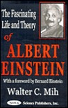 The Fascinating Life and Theory of Albert Einstein
