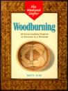 Woodburning: 20 Great-Looking Projects to Decorate in a Weekend