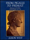 From Pigalle to Preault: Neoclassicism and the Sublime in French Sculpture, 1760 1840