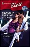 Crossing The Line (Harlequin Blaze, No. 399) (Perfect Anatomy, #1)