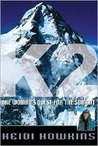 K2: One Woman's Quest for the Summit (Adventure Press)
