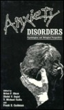 Anxiety Disorders: Psychological and Biological Perspectives